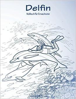 Delfin-Malbuch für Erwachsene 1: Volume 1