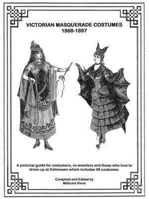 Victorian Masquerade Costumes 1867-1897