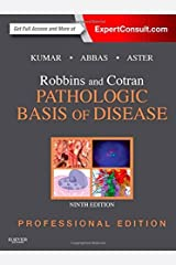 Robbins and Cotran Pathologic Basis of Disease, Professional Edition, 9e (Robbins Pathology) by Kumar MBBS MD FRCPath Vinay Abbas MBBS Abul K. Aster MD PhD Jon C. (2014-07-09) Hardcover Unknown Binding