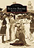 img - for SOUTH SHORE Rhode Island (RI) (Images of America book / textbook / text book