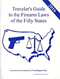 2016 Traveler's Guide to the Firearms Laws of the Fifty States