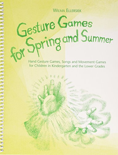 Giving Love - Bringing Joy: Hand Gesture Games and Lullabies in the Mood of the Fifth for Children Between Birth and Nine