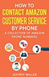 contact amazon customer service how to contact amazon customer service by phone a collection of amazon phone numbers contact amazon customer service call amazon amazon phone number