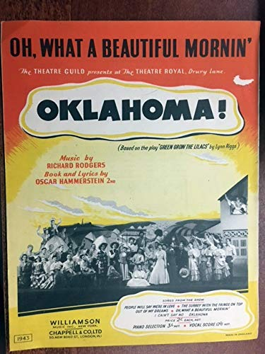 (OH WHAT A BEAUTIFUL MORNIN' (1943 Rodgers and Hammerstein SHEET MUSIC BRITISH VERSION, different cover from USA) from the Broadway show OKLAHOMA CAROUSEL pristine condition (lite scuff on upper right) SET 5)