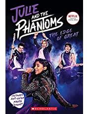 Julie and the Phantoms: The Edge of Great (Season One Novelization): Julie and the Phantoms, Season One Novelization
