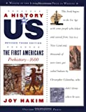 img - for A History of US: The First Americans: Prehistory-1600 A History of US Book One book / textbook / text book