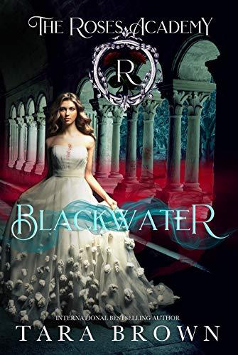 Blackwater: Adult version of Devils Roses (The Devils Roses Book 6)