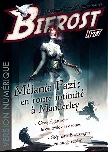 Bifrost n° 77: Dossier Mélanie Fazi (REV BIFROST) (French Edition)