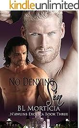 No Denying Sin N'awlins Exotica Book Three