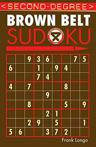 Second-Degree Brown Belt Sudoku® (Martial Arts Puzzles Series)