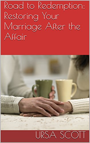 how to restore your marriage after an affair
