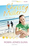 The Christy Miller Collection, Vol. 1 (Summer Promise / A Whisper and a Wish / Yours Forever)