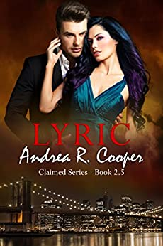 Lyric: Book 2.5, Claimed series by [Cooper, Andrea R.]