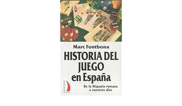HISTORIA DEL JUEGO EN ESPAÑA VT-40 Terral flor Viento: Amazon.es: Fontbona, Marc: Libros
