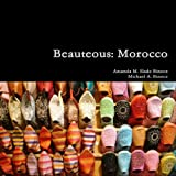 img - for Beauteous: Morocco book / textbook / text book