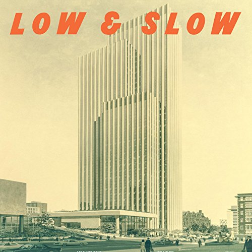Low and Slow (Lead Into Gold)