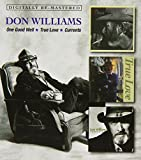 One Good Well/True Love/Currents/Don Williams