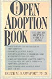The Open Adoption Book, Bruce M. Rappaport, 0026011050