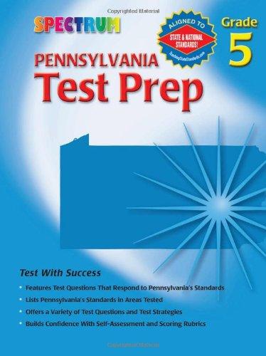 Download Pennsylvania Test Prep, Grade 5 (Spectrum) pdf