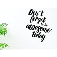 """Design with Vinyl Moti 1676 2 Don't Forget to Be Awesome Today Text Lettering Inspirational Life Quote Peel & Stick Wall Sticker Decal, 14"""" x 28"""", Black"""