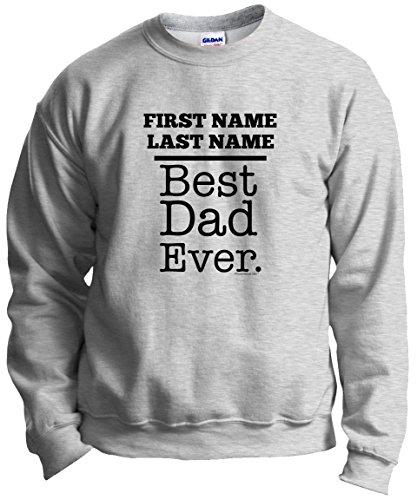 (Personalized Dad Gifts for Dad Personalized Shirt Personalized Dad Name or Message Best Dad Ever Crewneck Sweatshirt 2XL)