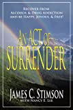 An Act of Surrender, James C. Stimson, 1425189881