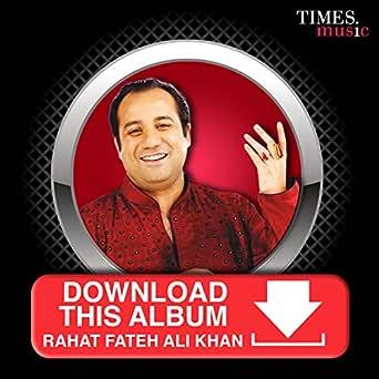 Download This Album Rahat Fateh Ali Khan By Rahat Fateh Ali Khan