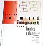 Getting Unlimited Impact with Limited Color, Mike Zender, 089134568X