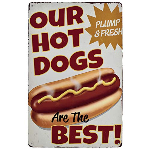 - EffortLife Our Hot Dogs are The Best Retro Vintage Bar Signs Tin Sign Vintage 12 X 8 Inch