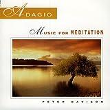 Adagio: Music For Meditation