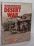 The Imperial War Museum Book Of The Desert War: 1940 - 1942
