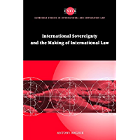 Imperialism, Sovereignty and the Making of International Law (Cambridge Studies in International and Comparative Law Book 37)