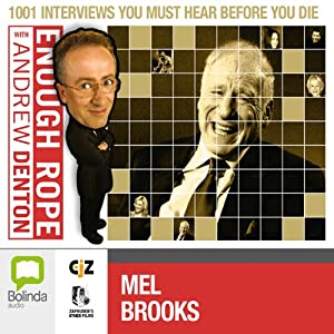 Enough Rope with Andrew Denton: Mel Brooks Radio/TV Program