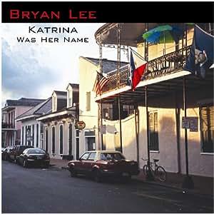 Katrina Was Her Name