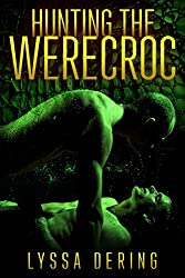 Hunting the Werecroc