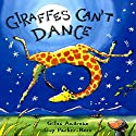 Giraffes Can't Dance Audiobook by Giles Andreae Narrated by Billy Dee Williams