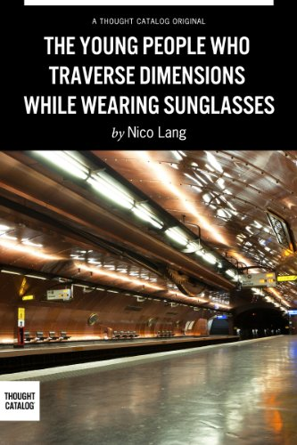 The Young People Who Traverse Dimensions While Wearing - Sunglasses Sun Wearing