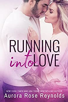 Running Into Love (Fluke My Life Book 1) by [Reynolds, Aurora Rose]