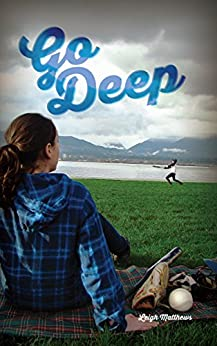 Go Deep (All Out Vancouver Book 2) by [Matthews, Leigh]