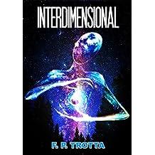 Interdimensional (Intergaláctica Livro 2)