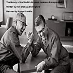 The History of the World's Greatest Japanese Entrepreneurs | Ron Shabazz Shillingford