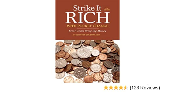Strike It Rich with Pocket Change: Error Coins Bring Big Money