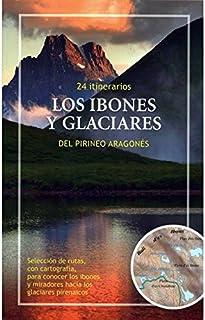 Ed. prames les ibones et glaciers du Pirineo Aragonés