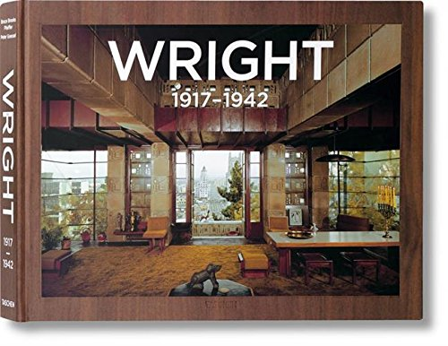 Frank Lloyd Wright. Complete Works. Vol. 2, 1917–1942: Complete Works 1917-1942