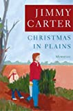 Front cover for the book Christmas in Plains : Memories by Jimmy Carter
