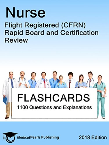 (Nurse Flight Registered (CFRN): Rapid Board and Certification Review)