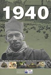 1940 : Objets, documents et souvenirs du patrimoine militaire