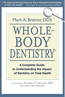 Holistic dental care the complete guide to healthy teeth and gums whole body dentistry a complete guide to understanding the impact of dentistry on total solutioingenieria Images