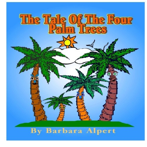 Read Online The Tale of The Four Palm Trees PDF