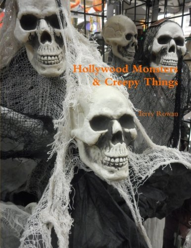 Hollywood Monsters & Creepy Things